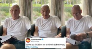 Sir Patrick Stewart marks his 80th birthday with 80th Shakespeare sonnet, of course